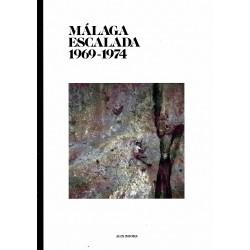 Escalada Malaga 1969 - 1974