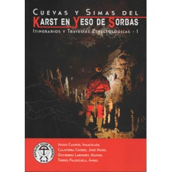 Cuevas y simas del Karst en yeso de Sorbas